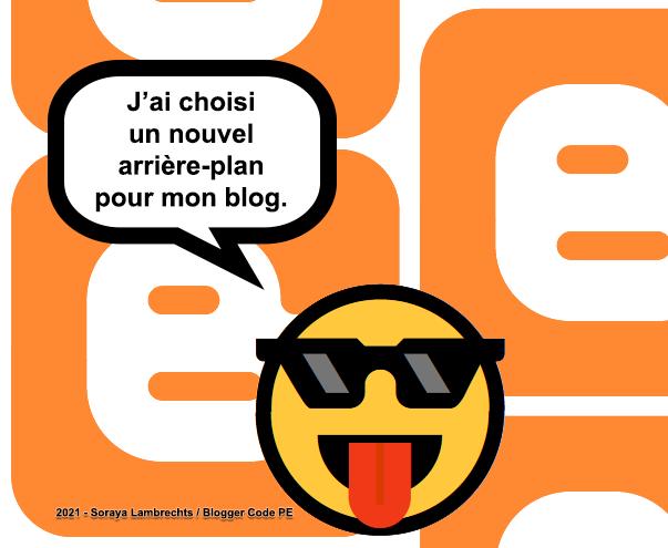 Blogger Humour - Smiley-à-lunette ajoute un arrière-plan à son blog.