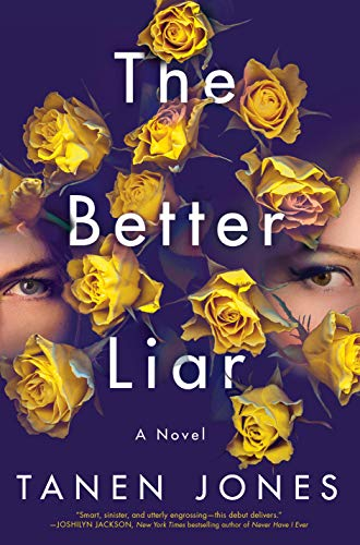 The Better Liar, Tanen Jones, reading, Kindle, Goodreads, fiction, January 2020 books, new releases, reading recommendations