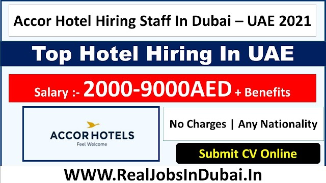 Accor Hotel Jobs In Dubai  UAE 2021