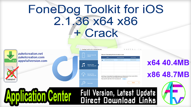 FoneDog Toolkit for iOS 2.1.36 x64 x86 + Crack