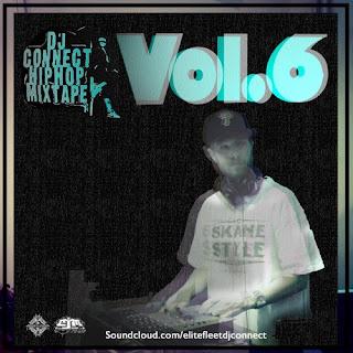 DJ Connect - Hip Hop Mixtape Vol 6