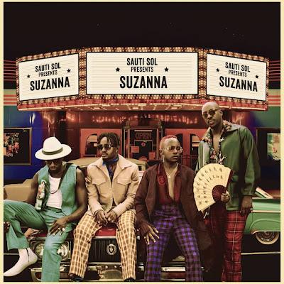 Audio | Sauti Sol - Suzanna | Download Official Mp3