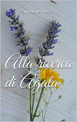 Alla ricerca di Agata