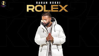 Rolex Lyrics Gagan Kokri