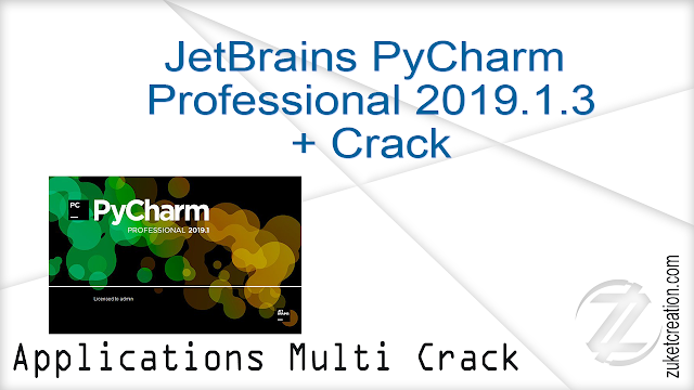 JetBrains PyCharm Professional 2019.1.3 + Crack  |   305 MB