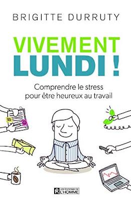 Vivement lundi ! Brigitte Durruty Editions de l'Homme
