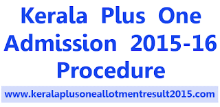 How to apply for Kerala Plus One Admission Online, Kerala Plus One Admission 2015 www.hscap.kerala.gov.in
