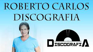 Roberto Carlos Discografia Completa