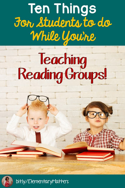 Ten Things for Students to do While You're Teaching Reading Groups: It can be tricky to find activities that will keep them engaged and learning, but not distracting to others. Here are some ideas!