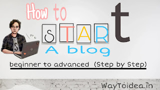 How to start a blog (beginner to advance guide), blogging, beginner guide to start a blog