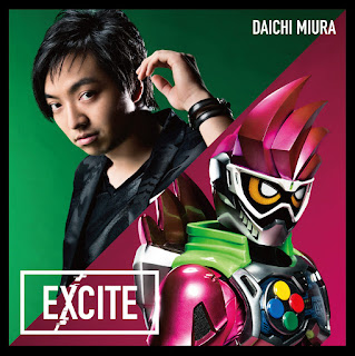 Daichi Miura - EXCITE | Kamen Rider Ex-Aid Opening Theme Song