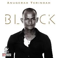 Lirik Lagu Black Anugerah Terindah
