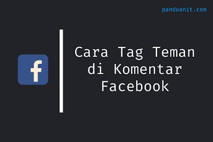 Cara Tag Teman di Komentar Facebook