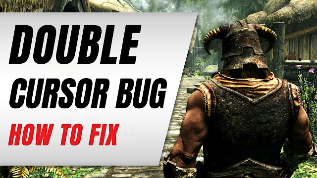 How to FIX Skyrim's Double Cursor Bug!
