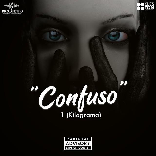 1 Kilograma - Confuso (Rap) [Download]