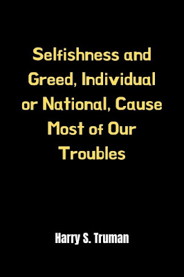 Selfishness Greed Quotes