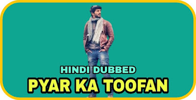 Pyar Ka Toofan Hindi Dubbed Movie