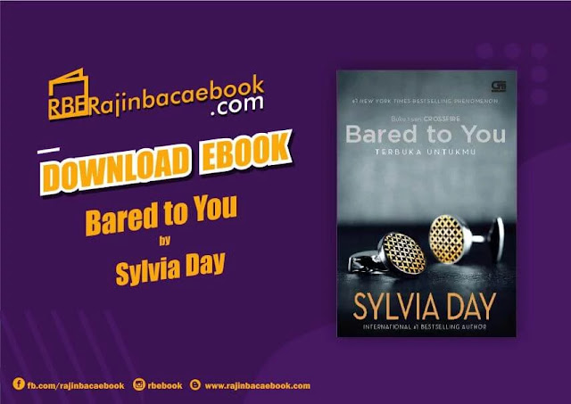 Download Novel Bared To You (Crossfire#1) by Sylvia Day Pdf Pdf