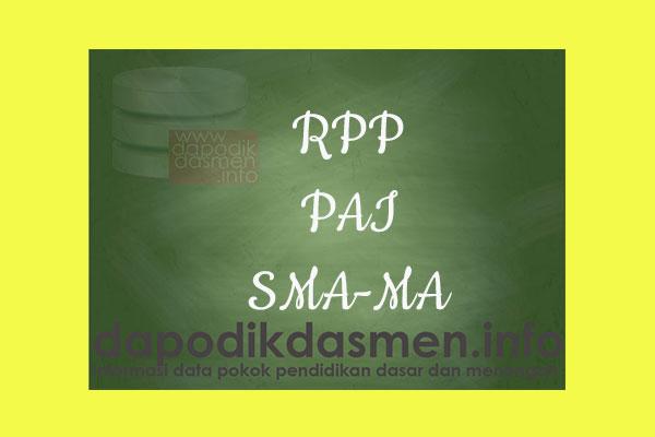 RPP 1 Halaman K13 SMA/MA Kelas 11 PAI Semester 1, Download RPP PAI Kurikulum 2013 SMA Kelas 11 Revisi 1 Lembar, RPP Silabus 1 Lembar Kelas 11