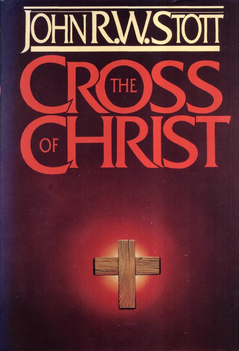 John Stott-The Cross Of Christ-