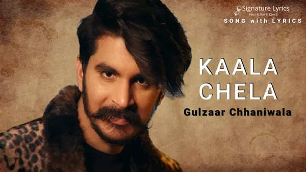 Kaala Chela Lyrics - Gulzaar Chhaniwala - New Haryanvi Song 2021