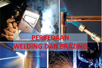 Perbedaan Welding dan Brazing, Proses, Teknik, Hasil