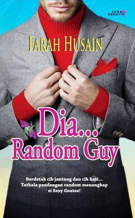 Dia... Random Guy oleh Farah Husain