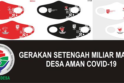 Gerakan Setengah Miliar Masker Desa Aman Covid-19 oleh Kemendes PDTT