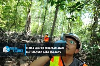 Ketika Sumber Kekayaan Alam, Bertetangga dengan Area Tambang
