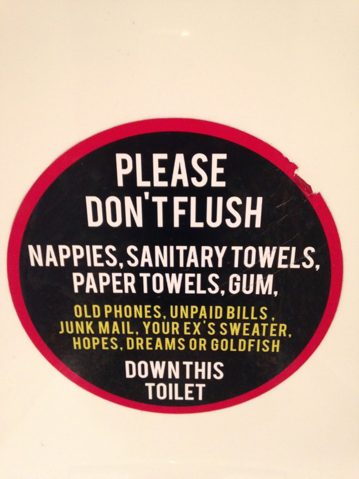 Please do not flush nappies, sanitary towels, paper towels, gum etc down this toilet