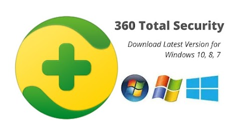 360 Total Security Download Latest Version for Windows 10, 8, 7