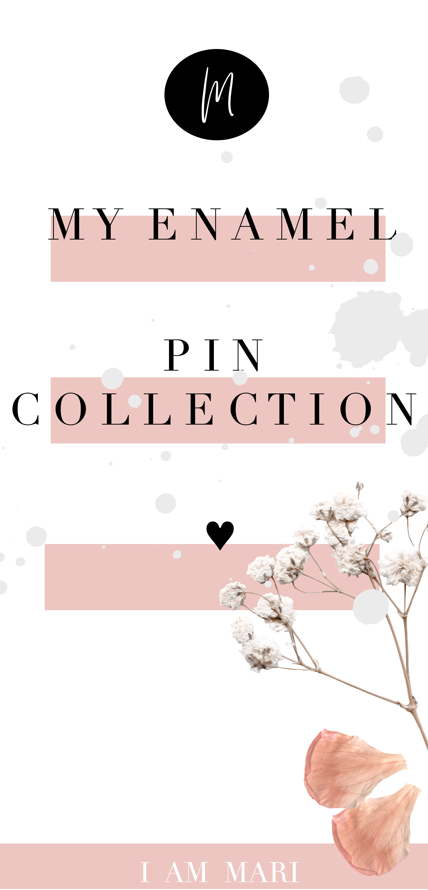 (Self-Isolation Series ) - My Enamel Pin Collection
