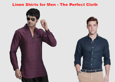 Linen Shirts for Men - The Perfect Cloth