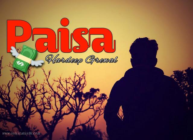Paisa - Hardeep Grewal Status Video