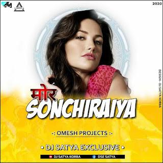 MOR SONCHIRAIYA - CG REMIX - DJ SATYA EXCLUSIVE