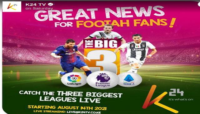 K24 Tv to air La Liga, Serie A, KPL and EPL all at EPL Maskani, Maskani ya Soka photo