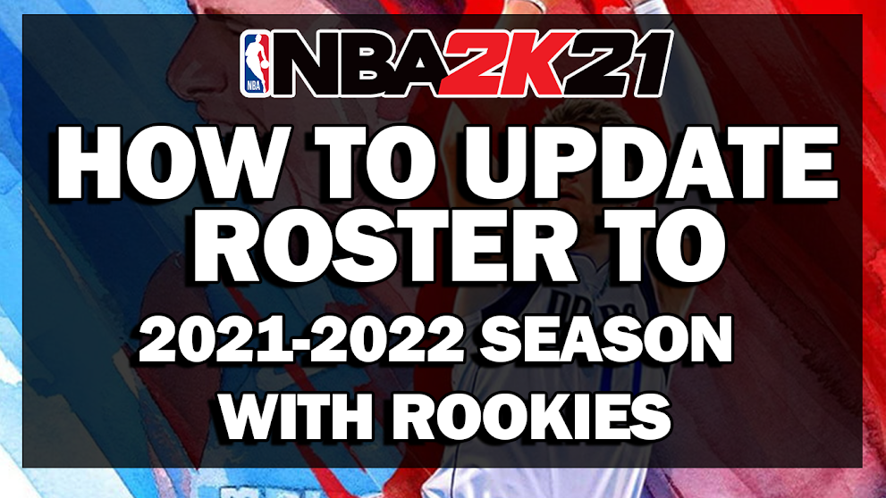 NBA 2K21 HOW TO UPDATE THE ROSTER INTO 2021-2022 SEASON UPDATE WITH ROOKIES