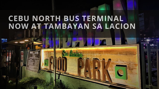 Cebu North Bus Terminal now at Tambayan sa Lacion