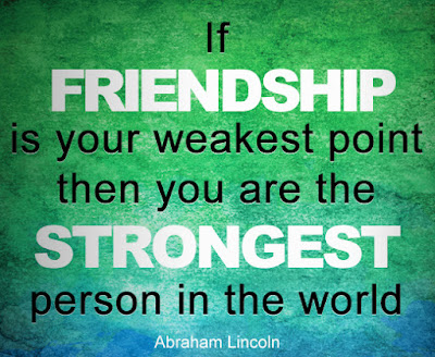 friendship-quotes-If-friendship-is-your-weakest