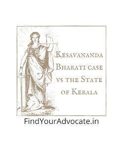 What is Kesavananda Bharati case vs State of Kerala?