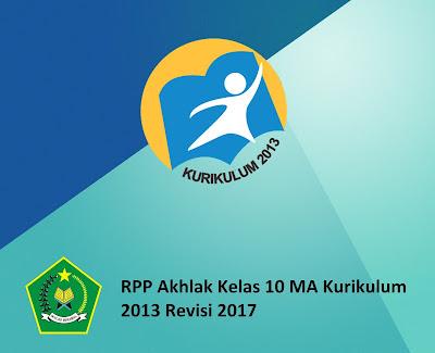 RPP Akhlak Kelas 10 MA Kurikulum 2013 Revisi 2017