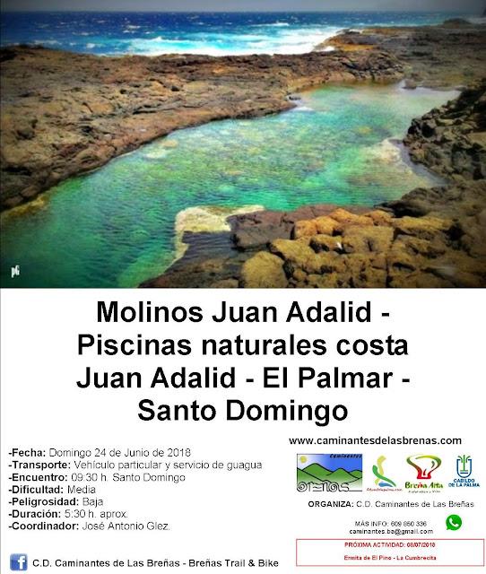 Caminantes de Las Breñas, Domingo 24 de Junio: Molinos Juan Adalid-Piscinas naturales costa Juan Adalid-El Palmar-Santo Domingo