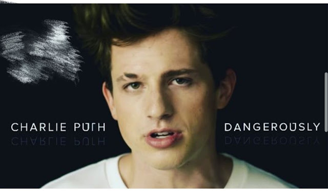 DANGEROUSLY: Charlie Puth- Lyrics in English