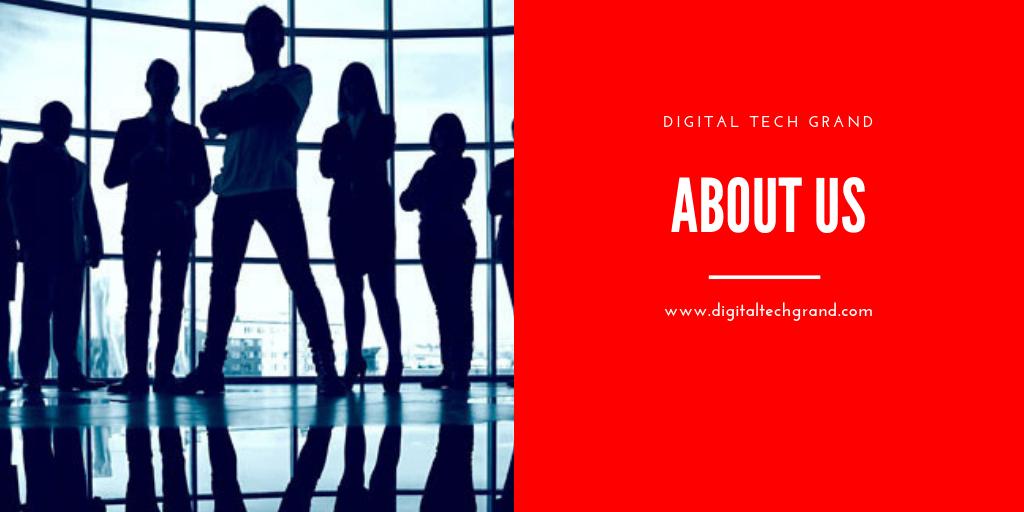 Digital Tech Grand - About Us