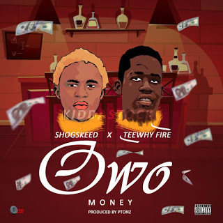 [Music] Shogskeed Ft Teewhyfire - Owo