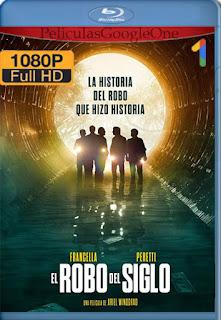 El robo del siglo (2020) [1080p Web-Dl] [Latino-Inglés] [GoogleDrive]