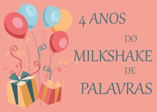 http://livrosvamosdevoralos.blogspot.com.br/2016/07/sorteio-4-anos-do-milkshake-de-palavras.html