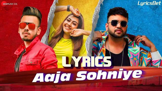 Aaja Sohniye Lyrics - Kshitij Vedi