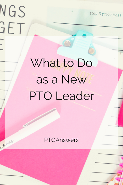 Newly elected PTO leader?  Read this before you do anything else!