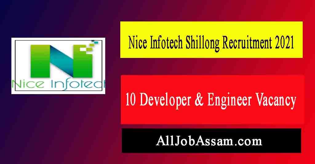 Nice Infotech Shillong Recruitment 2021